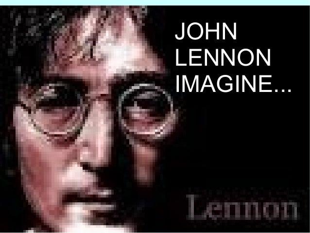 JOHN LENNON IMAGINE...