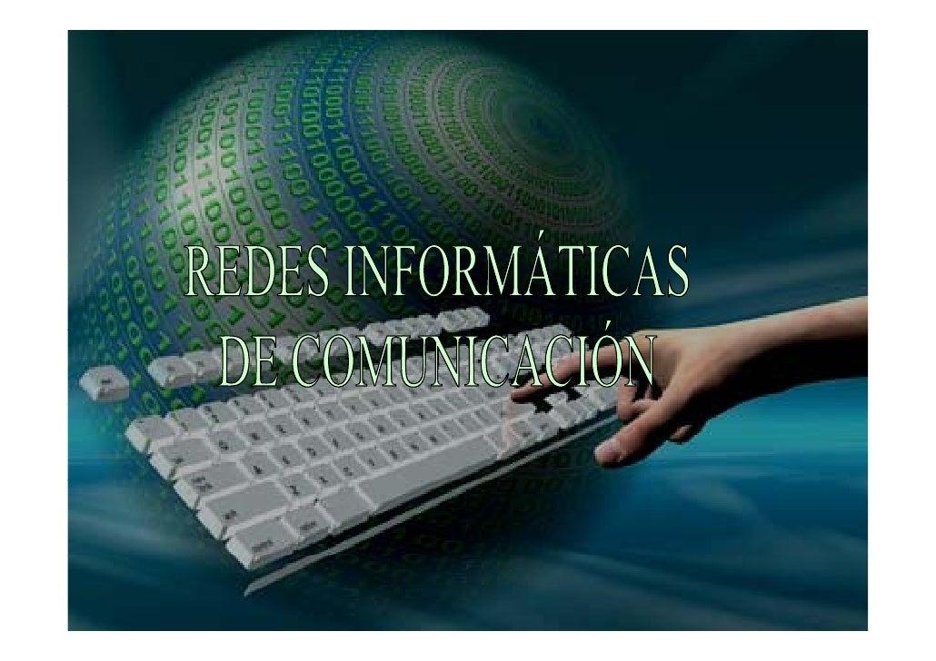 CONTENIDO -RED DE ORDENADORES. TIPOS DE REDES: LAN, WAN.  -INTERNET: SERVIDORES, CLIENTES Y ROUTERS.  - DIRECCIÓN O NÚMERO...