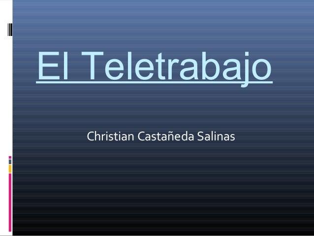 El Teletrabajo Christian Castañeda Salinas
