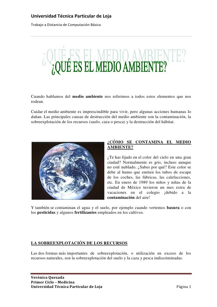 228603439795Cuando hablamos del medio ambiente nos referimos a todos estos elementos que nos rodean.<br />Cuidarelmedio...