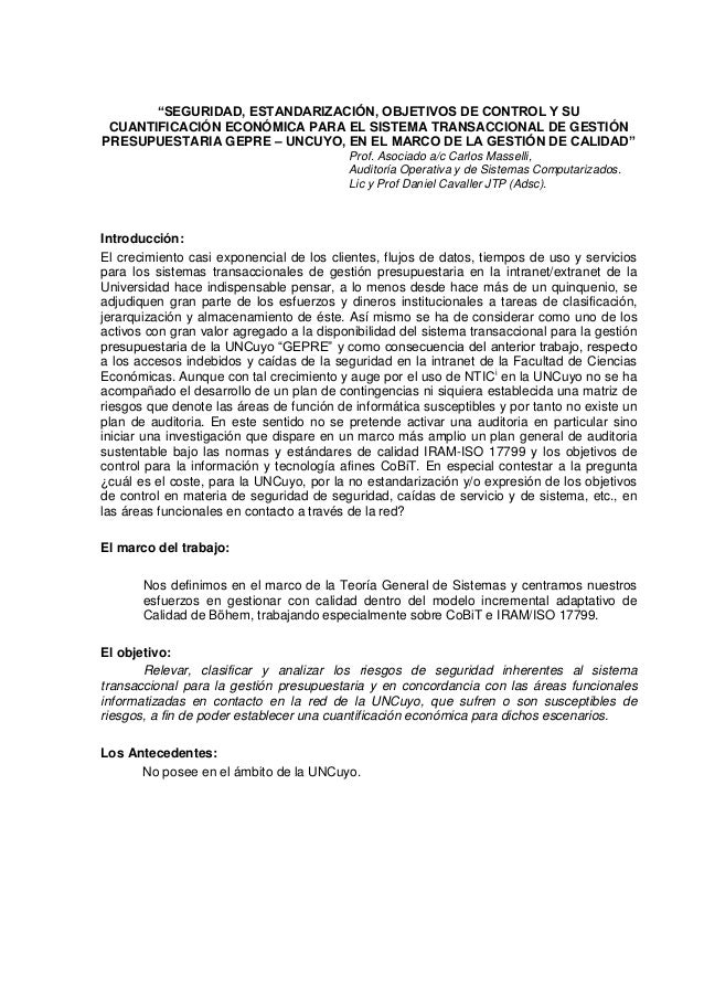"""""""SEGURIDAD, ESTANDARIZACIÓN, OBJETIVOS DE CONTROL Y SU CUANTIFICACIÓN ECONÓMICA PARA EL SISTEMA TRANSACCIONAL DE GESTIÓNPR..."""
