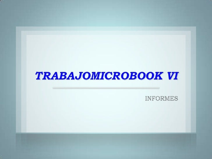 TRABAJOMICROBOOK VI