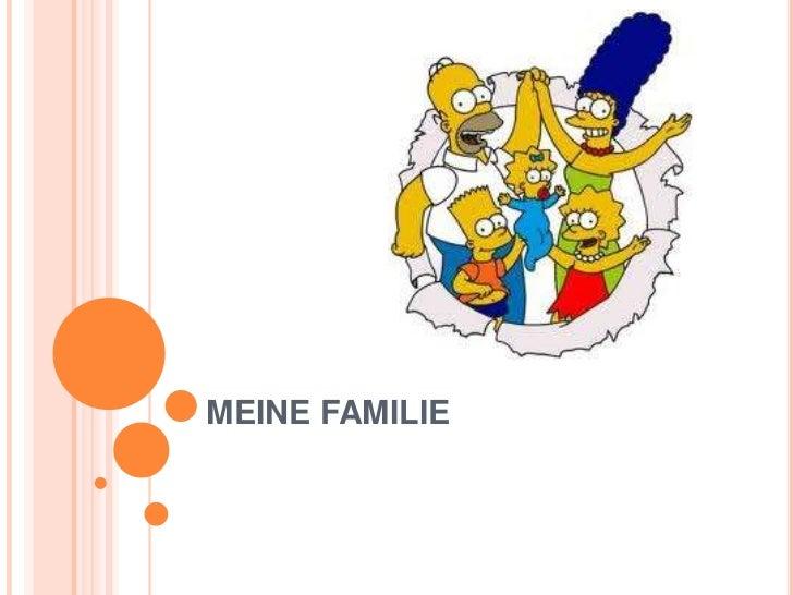 MEINE FAMILIE<br />