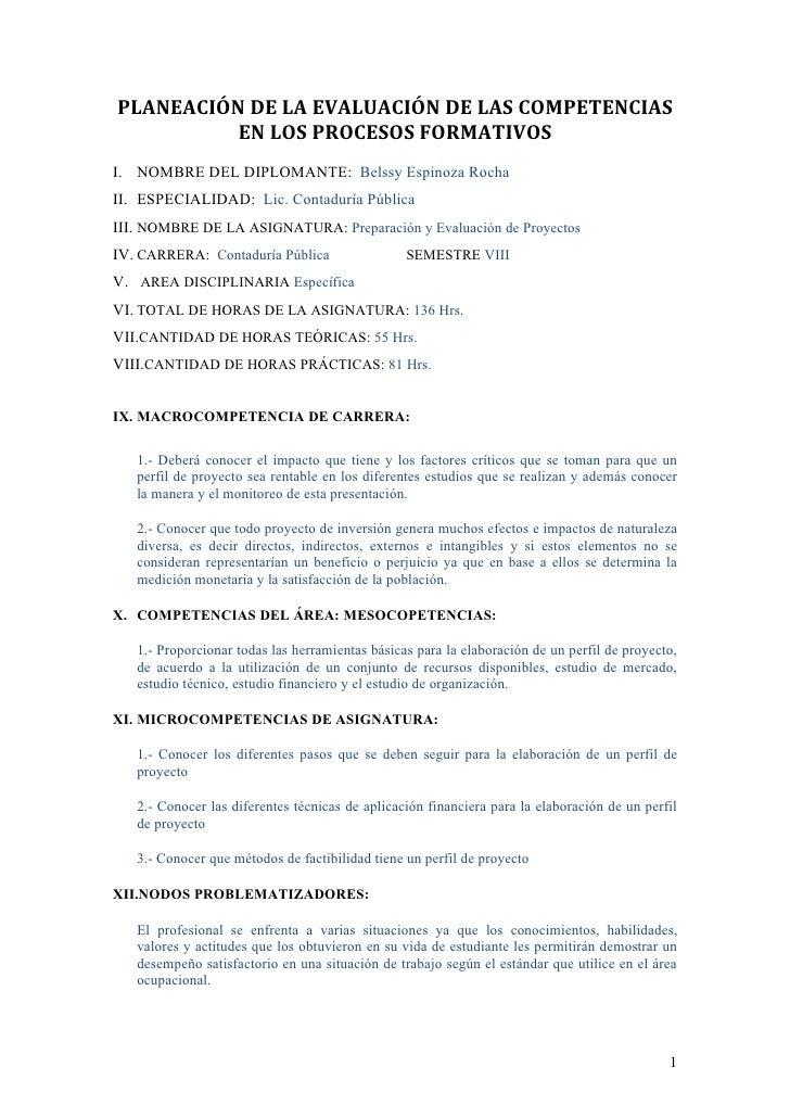 PLANEACIÓN DE LA EVALUACIÓN DE LAS COMPETENCIAS          EN LOS PROCESOS FORMATIVOSI. NOMBRE DEL DIPLOMANTE: Belssy Espino...