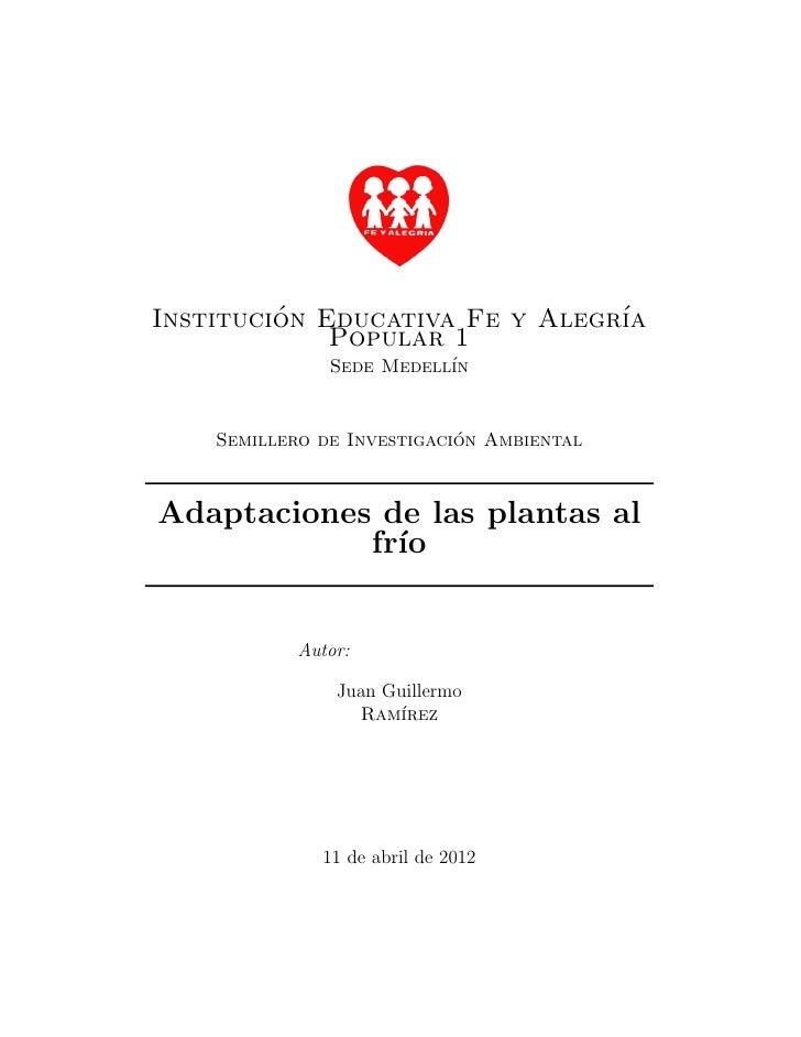 Institucion Educativa Fe y Alegr´         ´                      ıa             Popular 1               Sede Medell´      ...
