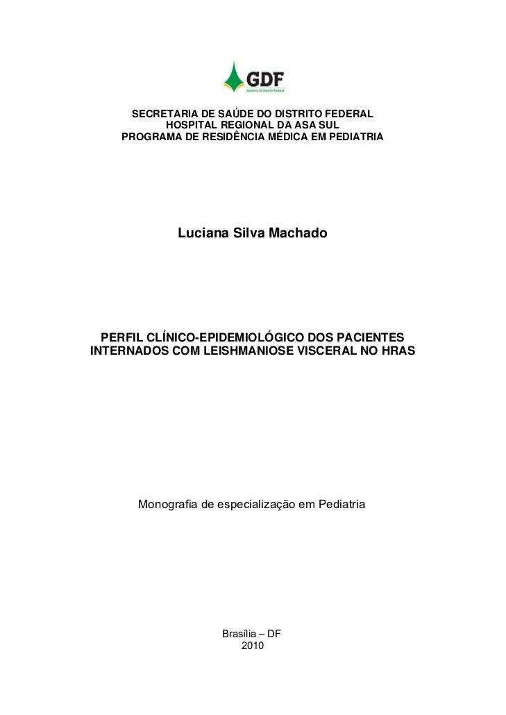SECRETARIA DE SAÚDE DO DISTRITO FEDERAL          HOSPITAL REGIONAL DA ASA SUL    PROGRAMA DE RESIDÊNCIA MÉDICA EM PEDIATRI...