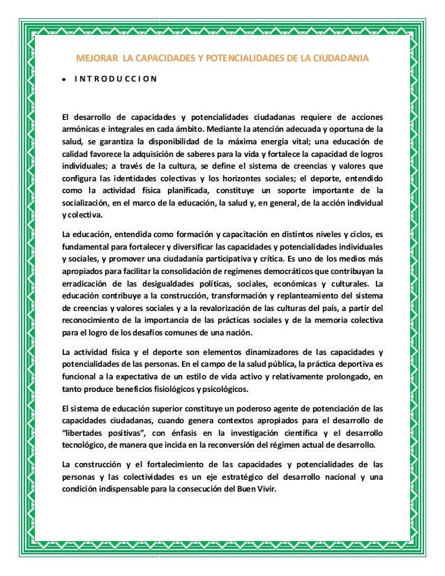 MEJORAR LA CAPACIDADES Y POTENCIALIDADES DE LA CIUDADANIA INTRODUCCION  El desarrollo de capacidades y potencialidades ciu...