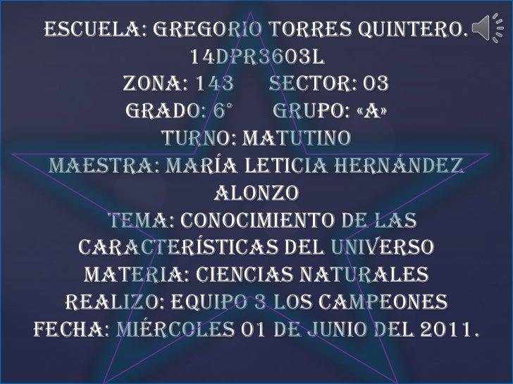 escuela: Gregorio torres quintero.14dpr3603lzona: 143      sector: 03grado: 6°       grupo: «a»turno: matutinomaestra: mar...