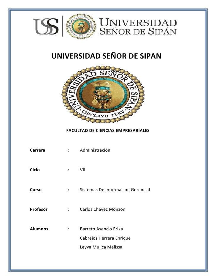 1139190929005UNIVERSIDAD SEÑOR DE SIPAN<br />FACULTAD DE CIENCIAS EMPRESARIALES<br />Carrera:Administración <br />Ciclo:VI...