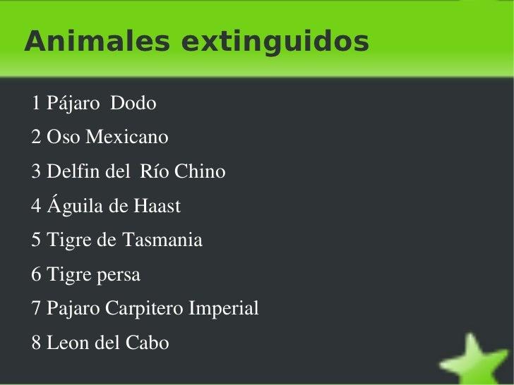 Animales extinguidos <ul><li>1 Pájaro  Dodo