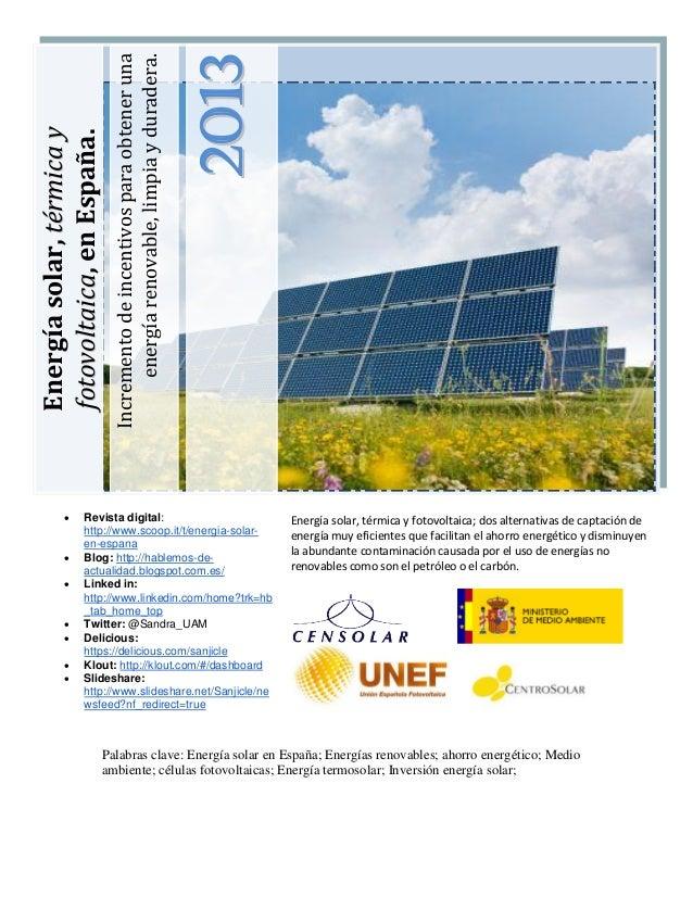 Incremento de incentivos para obtener una                                energía renovable, limpia y duradera.            ...