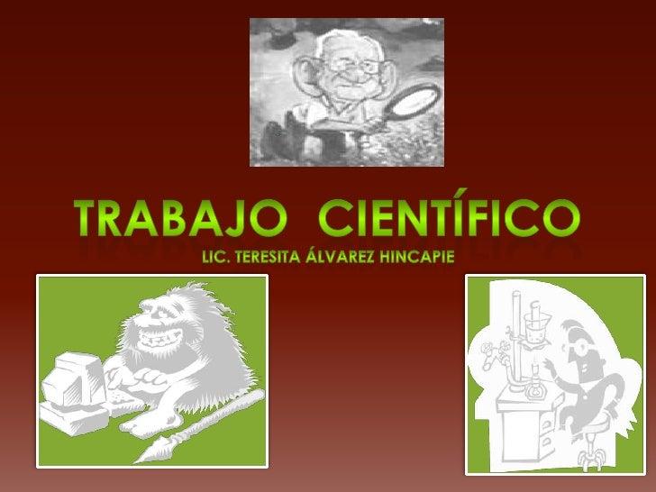Trabajo  científico