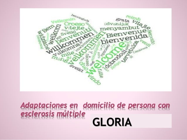 Adaptaciones en domicilio de persona con esclerosis múltiple GLORIA