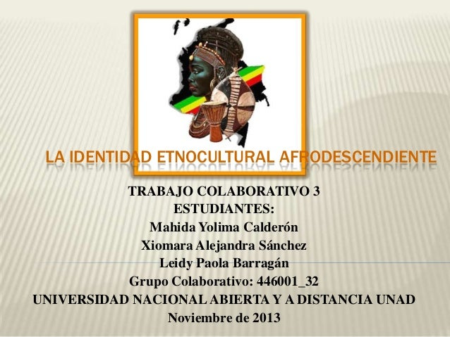 Trabajo colaborativo 3 Cátedra de Estudios Afrocolombianos Grupo 446001 32