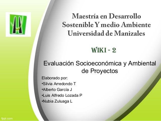 Maestría en Desarrollo           Sostenible Y medio Ambiente            Universidad de Manizales                         W...