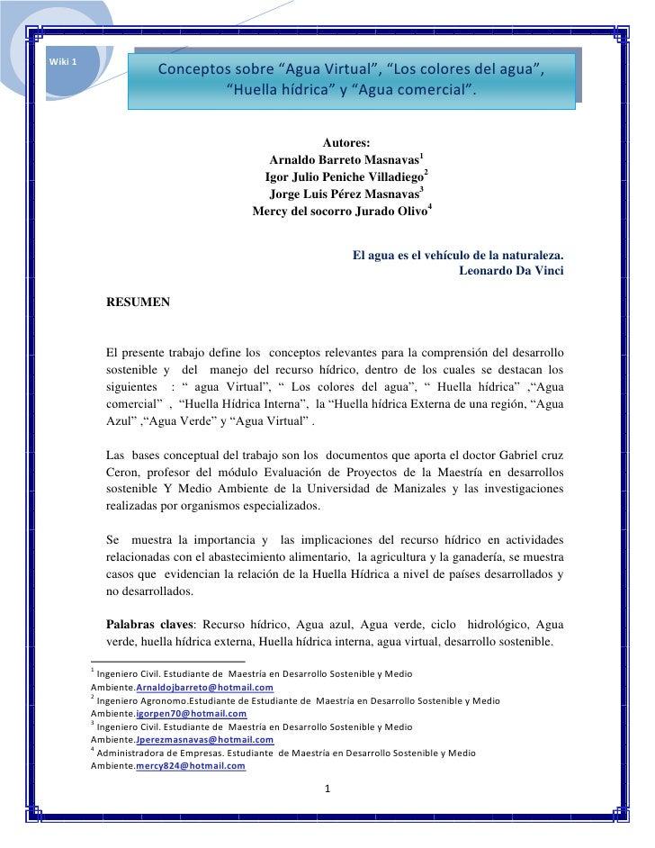 """Wiki 1                       Conceptos sobre """"Agua Virtual"""", """"Los colores del agua"""",                               """"Huella..."""
