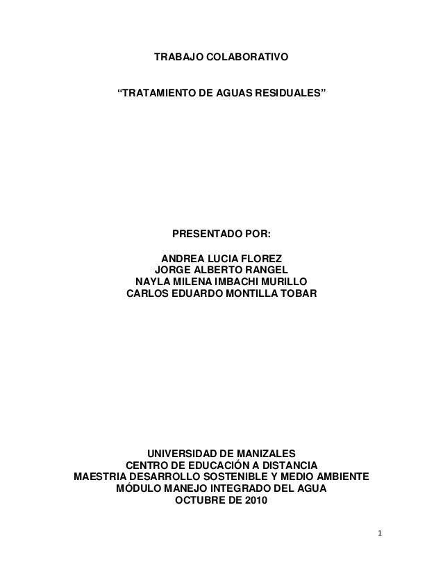 """1 TRABAJO COLABORATIVO """"TRATAMIENTO DE AGUAS RESIDUALES"""" PRESENTADO POR: ANDREA LUCIA FLOREZ JORGE ALBERTO RANGEL NAYLA MI..."""