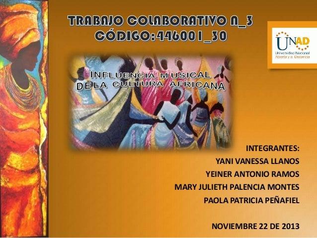 Trabajo colaborativo nº 3  catedra de estudios afrocolombianos