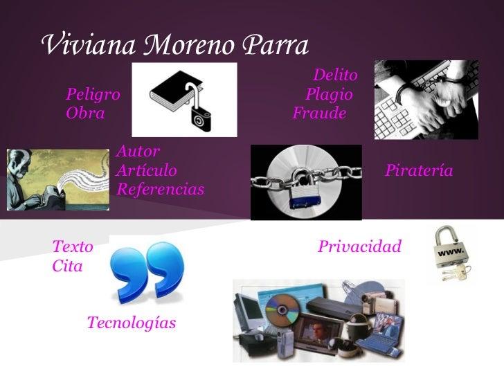 Viviana Moreno Parra                         Delito  Peligro               Plagio  Obra                 Fraude         Aut...