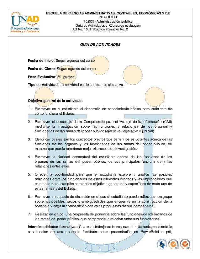 ESCUELA DE CIENCIAS ADMINISTRATIVAS, CONTABLES, ECONÓMICAS Y DENEGOCIOS102033- Administración publicaGuía de Actividades y...