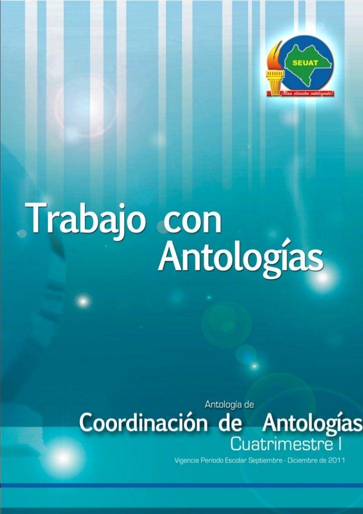 ÍNDICEINTRODUCCIÓNUNIDAD I HISTORIA DE LA ANTOLOGIA. ................... 4  1.1 Historia de las Antologías. .................