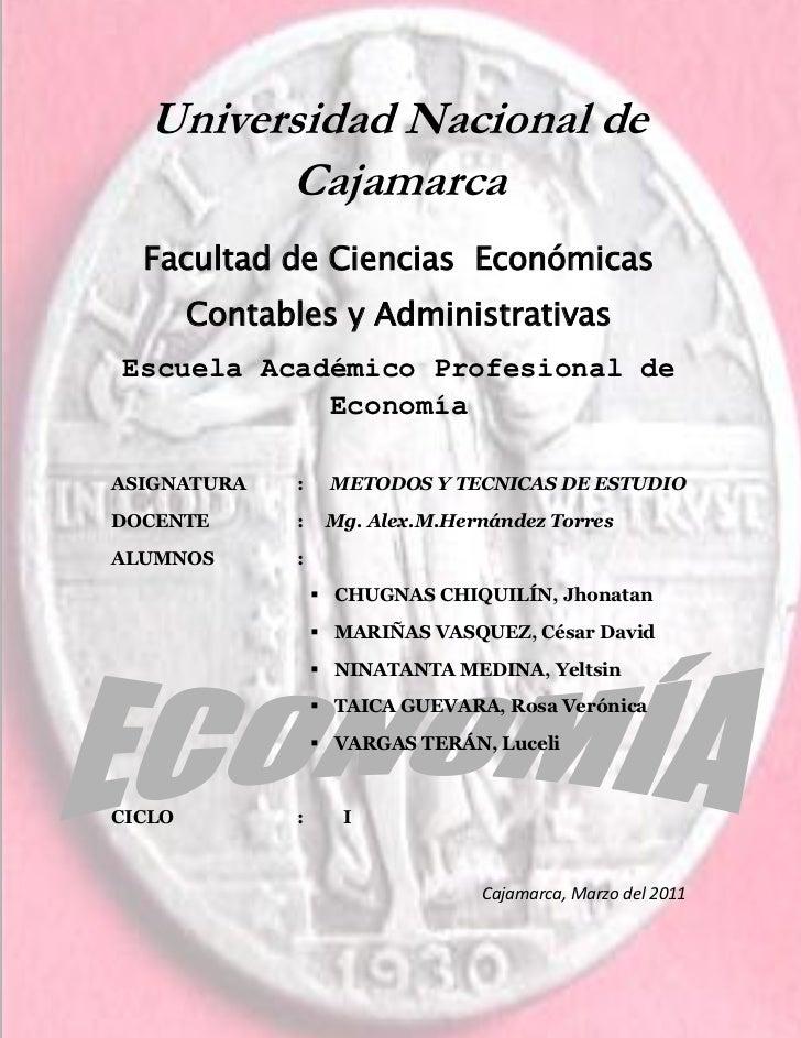 Universidad Nacional de         Cajamarca  Facultad de Ciencias Económicas        Contables y AdministrativasEscuela Acadé...