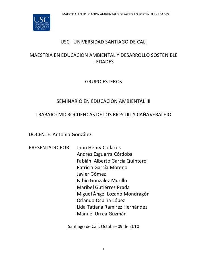 MAESTRIA EN EDUCACION AMBIENTAL Y DESARROLLO SOSTENIBLE - EDADES            USC - UNIVERSIDAD SANTIAGO DE CALIMAESTRIA EN ...