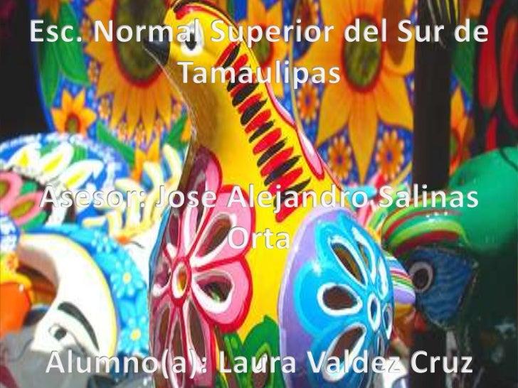 Costumbres y Tradiciones de México