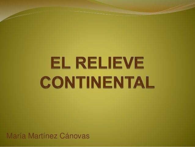 EL RELIEVE CONTINENTAL