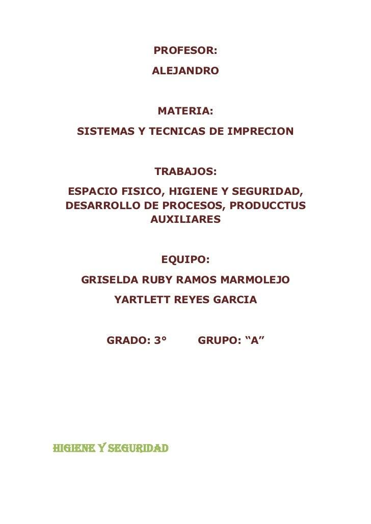 PROFESOR:                ALEJANDRO                 MATERIA:   SISTEMAS Y TECNICAS DE IMPRECION                TRABAJOS: ES...