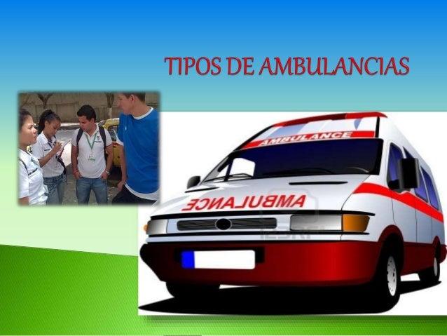 Una ambulancia es un vehículo destinado al transporte de personas enfermas o heridas, hacia, desde o entre lugares de trat...
