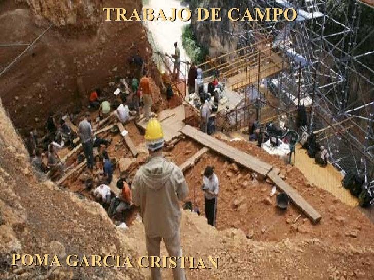 Trabajo De Campo De Poma Garcia El Chongito
