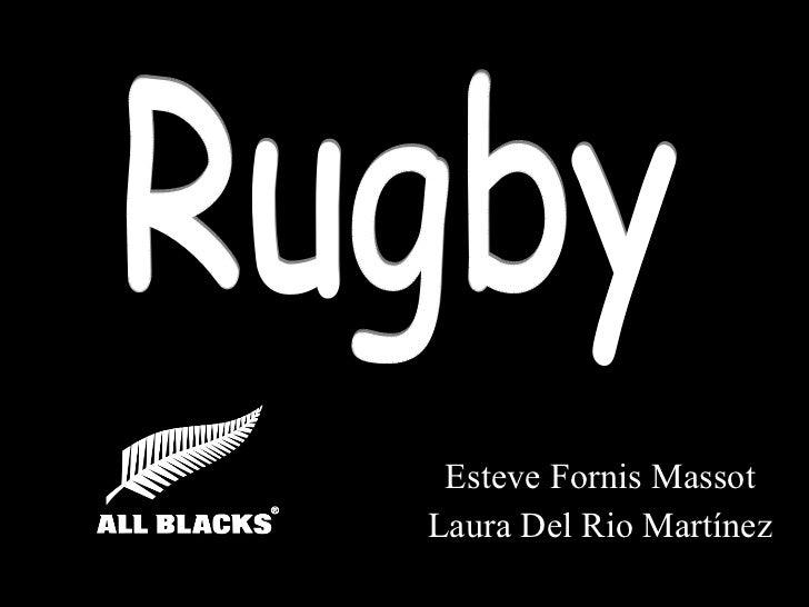 Esteve Fornis Massot Laura Del Rio Martínez Rugby