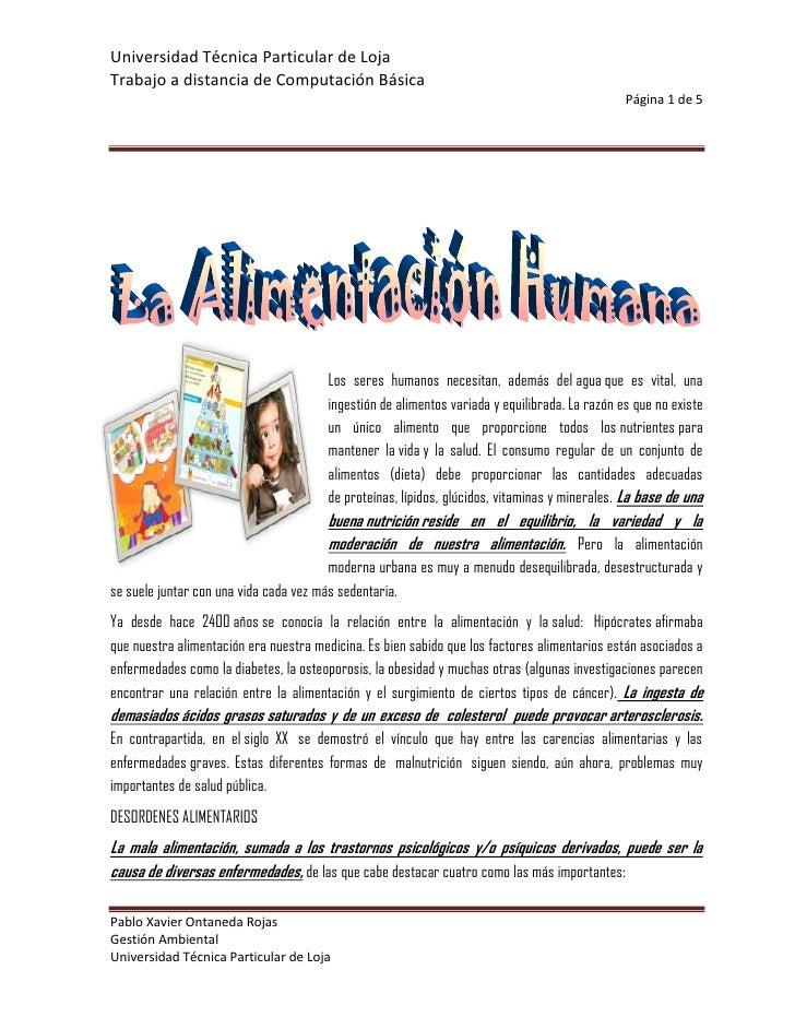 -137160208280<br />Los seres humanos necesitan, además delaguaque es vital, una ingestión de alimentos variada y equilib...