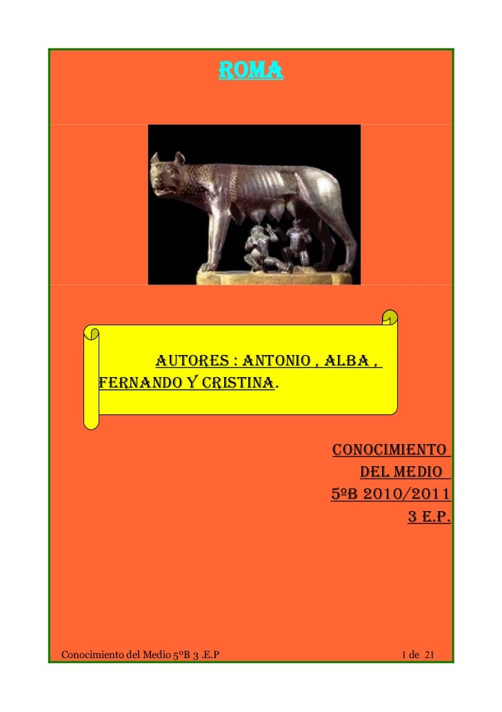 Roma            Autores : Antonio , Alba ,       Fernando y Cristina.                                       Conocimiento  ...