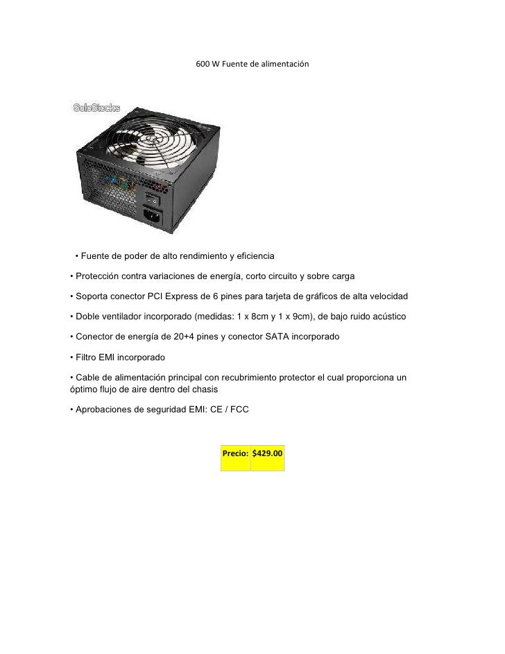 600 W Fuente de alimentación<br />        <br />  • Fuente de poder de alto rendimiento y eficiencia<br />• Protección con...