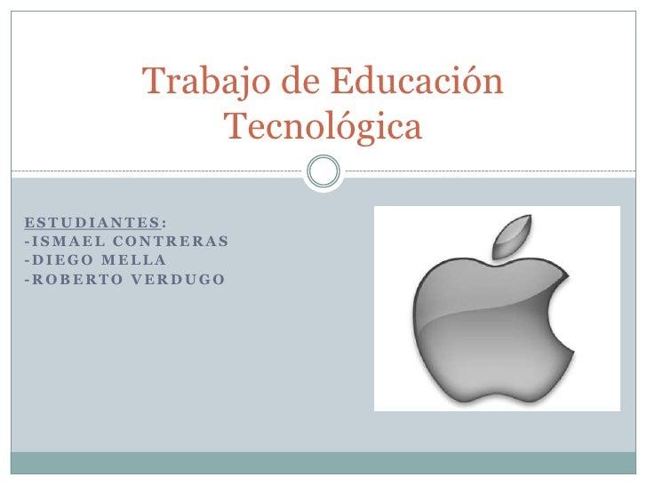 Trabajo de educación tecnológica