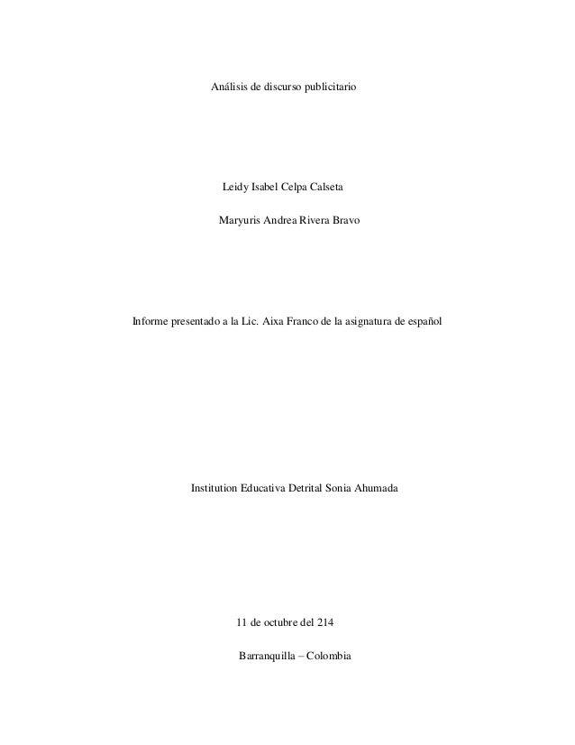 Análisis de discurso publicitario  Leidy Isabel Celpa Calseta  Maryuris Andrea Rivera Bravo  Informe presentado a la Lic. ...