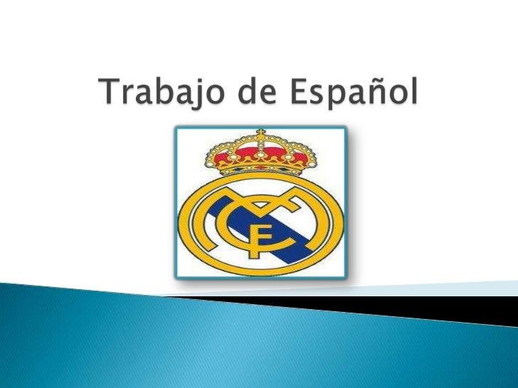    El Real Madrid Club de Fútbol, más conocido    como Real Madrid, es una entidad    polideportiva con sede en la ciudad...