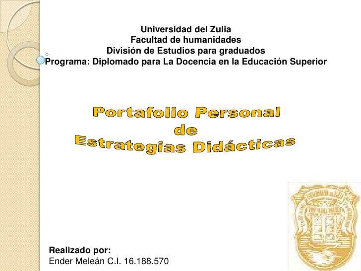 Universidad del Zulia<br />Facultad de humanidades<br />División de Estudios para graduados<br />Programa: Diplomado para ...