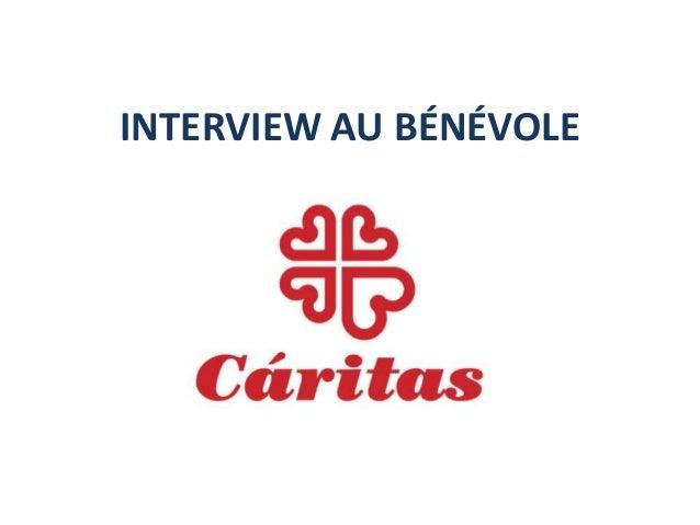 INTERVIEW AU BÉNÉVOLE