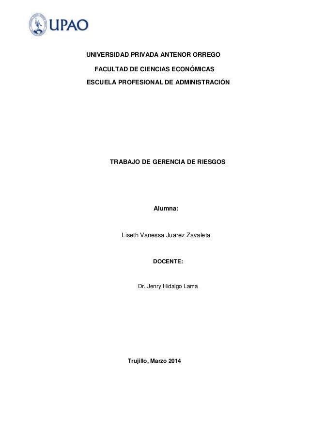 UNIVERSIDAD PRIVADA ANTENOR ORREGO FACULTAD DE CIENCIAS ECONÓMICAS ESCUELA PROFESIONAL DE ADMINISTRACIÓN TRABAJO DE GERENC...