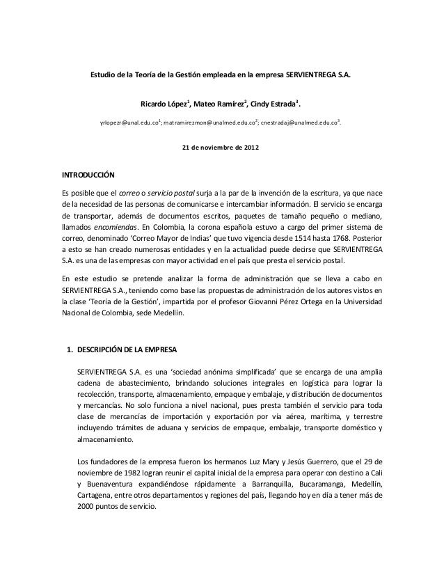 Estudio de la Teoría de la Gestión empleada en la empresa SERVIENTREGA S.A.                         Ricardo López1, Mateo ...