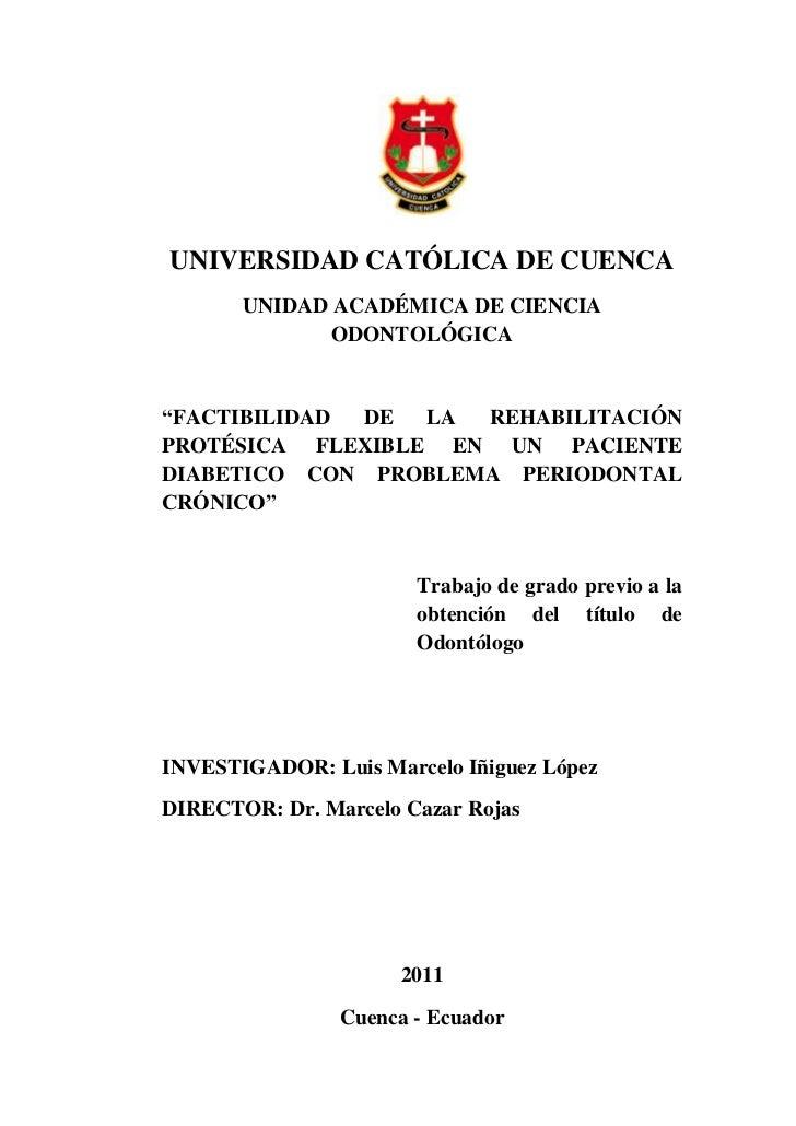 """UNIVERSIDAD CATÓLICA DE CUENCA       UNIDAD ACADÉMICA DE CIENCIA              ODONTOLÓGICA""""FACTIBILIDAD DE  LA REHABILITAC..."""