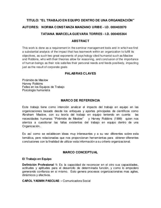 """TITULO: """"EL TRABAJO EN EQUIPO DENTRO DE UNA ORGANIZACIÓN"""" AUTORES: NORMA CONSTANZA MANZANO URIBE - I.D. 000402870 TATIANA ..."""