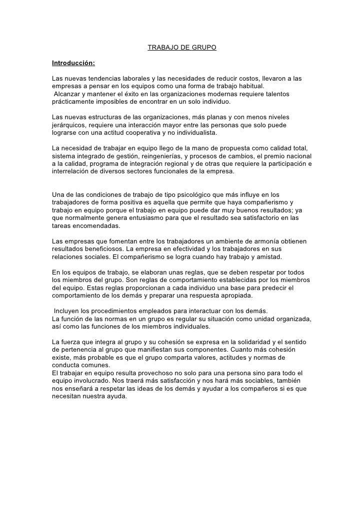 TRABAJO DE GRUPOIntroducción:Las nuevas tendencias laborales y las necesidades de reducir costos, llevaron a lasempresas a...