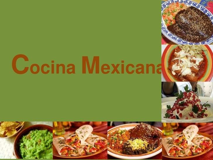 Cocina Mexicana.<br />