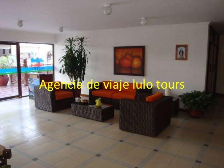 Agencia de viaje lulo tours<br />