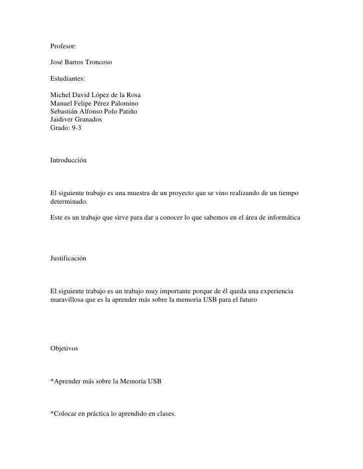 Profesor:<br />José Barros Troncoso<br /><br />Estudiantes:<br /><br />Michel David López de la Rosa<br />Manuel Felipe ...