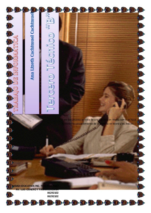 Este documento se trata de una portada en Word, como se hace también los procedimiento de la portada en Word y los índices...